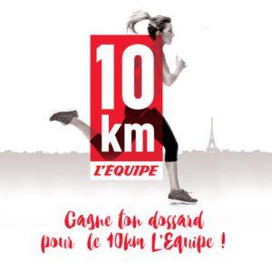 Le 10km l'Equipe gagne ton dossard