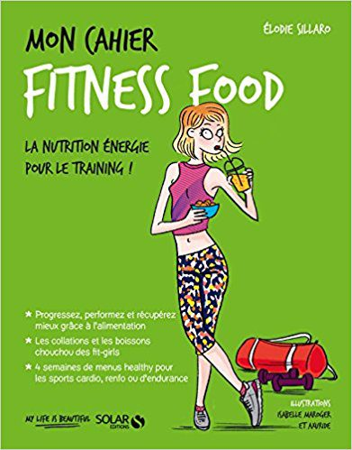 Mon cahier Fitness food Elodie SILLARO