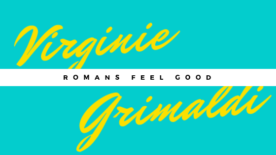 Livre Romans Feel Good A Devorer Ma Selection Virginie