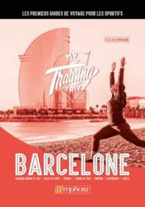 guide touristique My training trip Barcelone